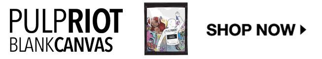 Pulp Riot Blank Canvas
